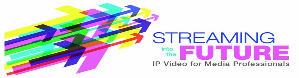 IP Video for Media Professionals